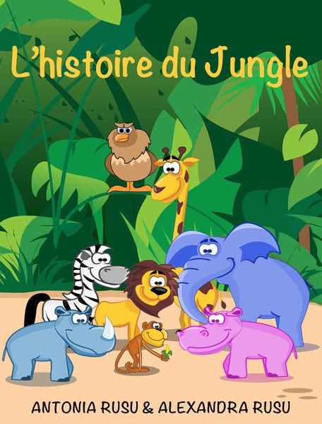 L'histoire du jungle