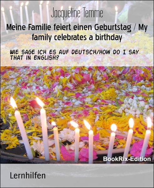 Meine Familie feiert einen Geburtstag / My family ...
