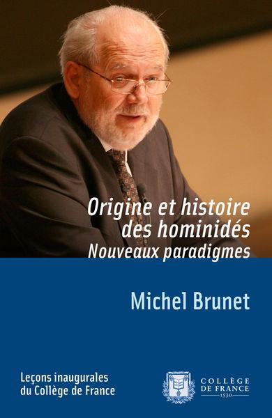Origine et histoire des hominidés. Nouveaux paradi...