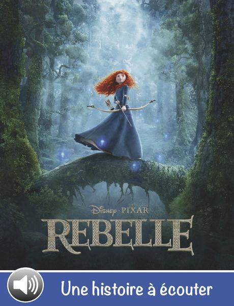 Rebelle, une histoire à écouter