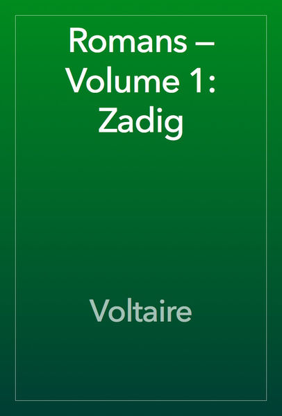 Romans — Volume 1: Zadig