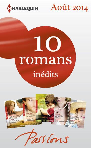 10 romans Passions inédits (nº482 à 486 - août 201...
