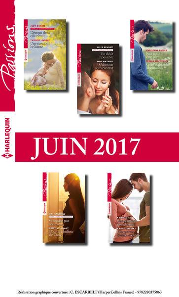 10 romans Passions (nº660 à 664 - Juin 2017)