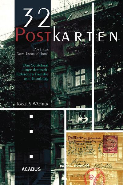 32 Postkarten - Post aus Nazi-Deutschland. Das Sch...