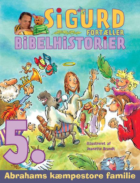 Abrahams kæmpestore familie - Sigurds bibelhistori...