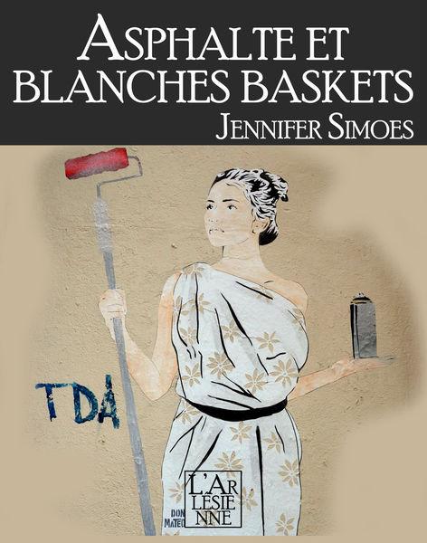 Asphalte et Blanches baskets (Extrait gratuit)
