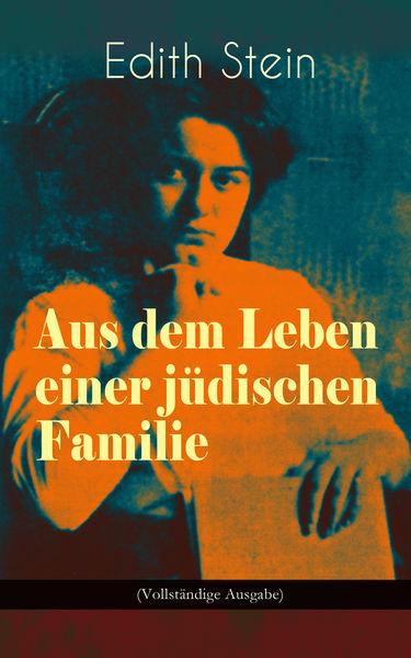 Aus dem Leben einer jüdischen Familie (Vollständig...
