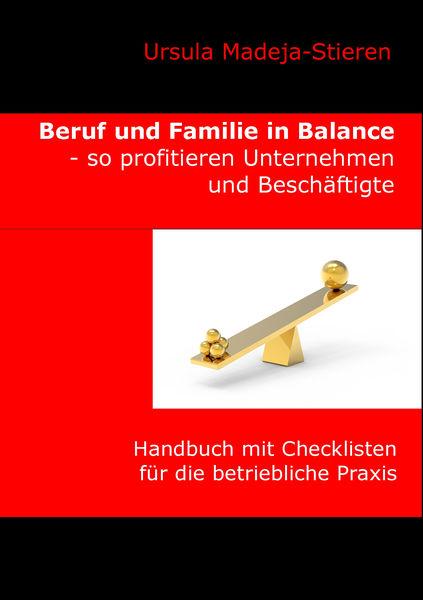 Beruf und Familie  in Balance - so profitieren Unt...