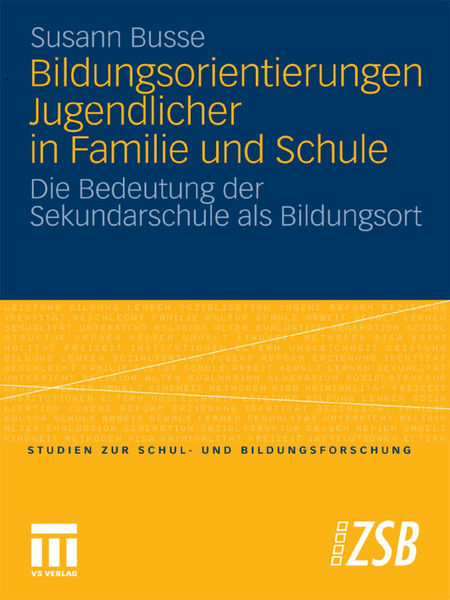 Bildungsorientierungen Jugendlicher in Familie und...