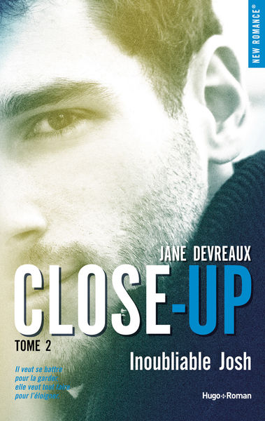 Close-up - tome 2 Inoubliable Josh -Extrait offert...