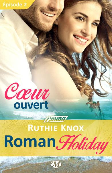 Cœur ouvert - Roman Holiday - Épisode 2