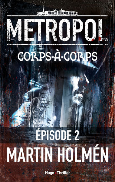 Corps à Corps Episode 2