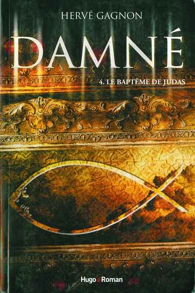 Damné T04 - Le baptême de Judas