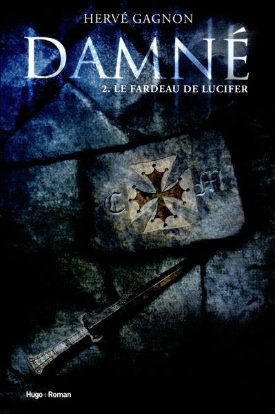 Damné tome 2 : Le Fardeau de Lucifer