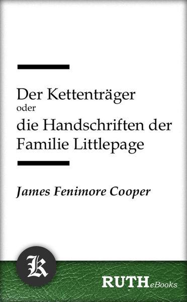Der Kettenträger oder die Handschriften der Famili...