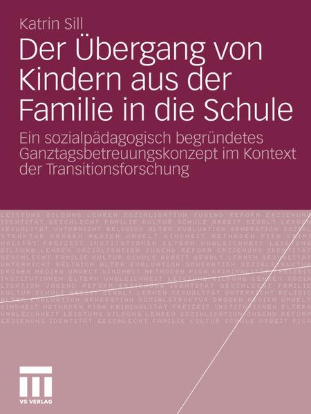 Der Übergang von Kindern aus der Familie in die Sc...