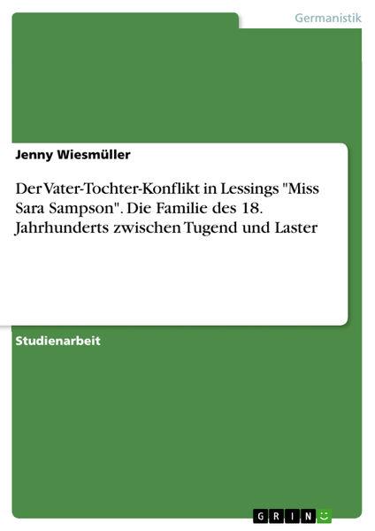 Der Vater-Tochter-Konflikt in Lessings 'Miss Sara ...