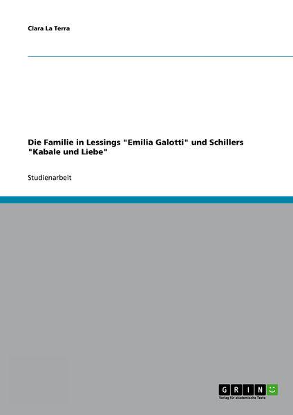 Die Familie in Lessings 'Emilia Galotti' und Schil...