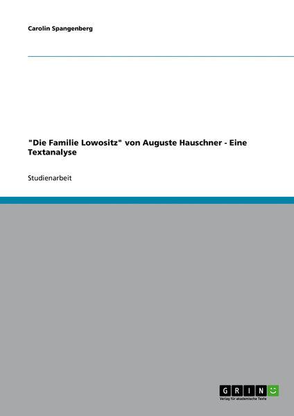 Die Familie Lowositz von Auguste Hauschner