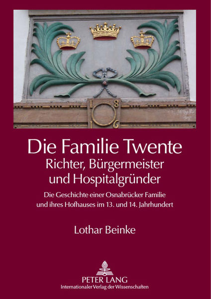 Die Familie Twente: Richter, Bürgermeister und Hos...