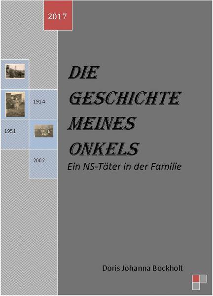 Die Geschichte meines Onkels-Ein NS-Täter in der F...