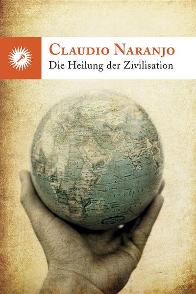 Die Heilung der Zivilisation