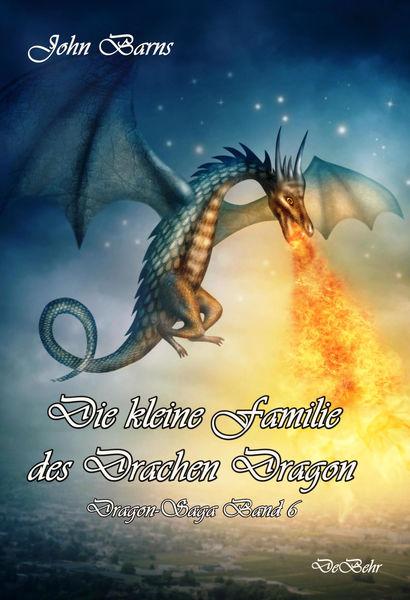 Die kleine Familie des Drachen Dragon - Dragon-Sag...