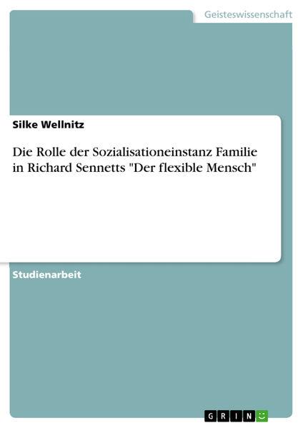 Die Rolle der Sozialisationeinstanz Familie in Ric...