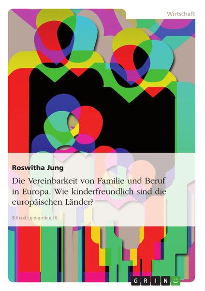Die Vereinbarkeit von Familie und Beruf in Europa....