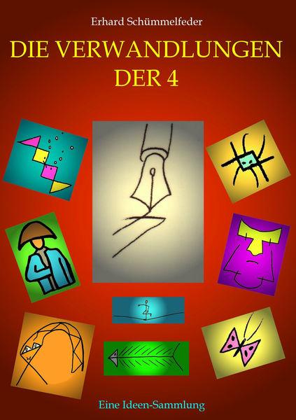Die Verwandlungen der Vier