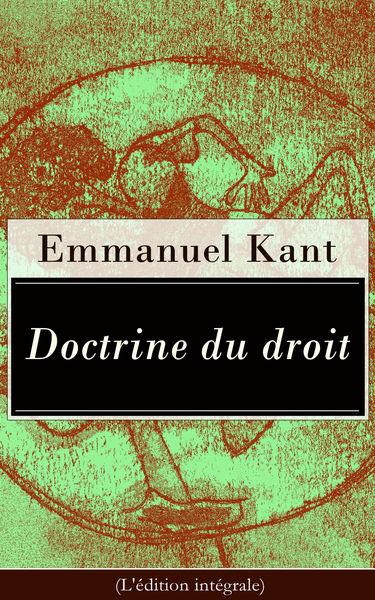 Doctrine du droit (L'édition intégrale)