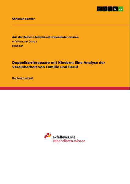 Doppelkarrierepaare mit Kindern: Eine Analyse der ...