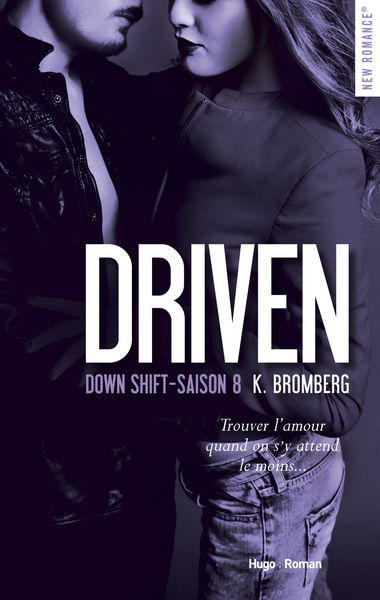 Driven Down shift Saison 8
