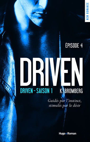 Driven - saison 1 Episode 4