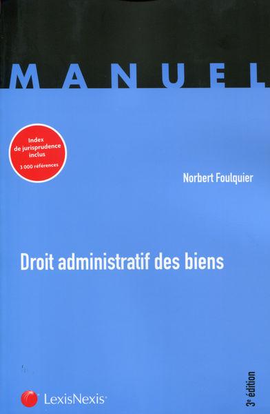 Droit administratif des biens - 3e Edition