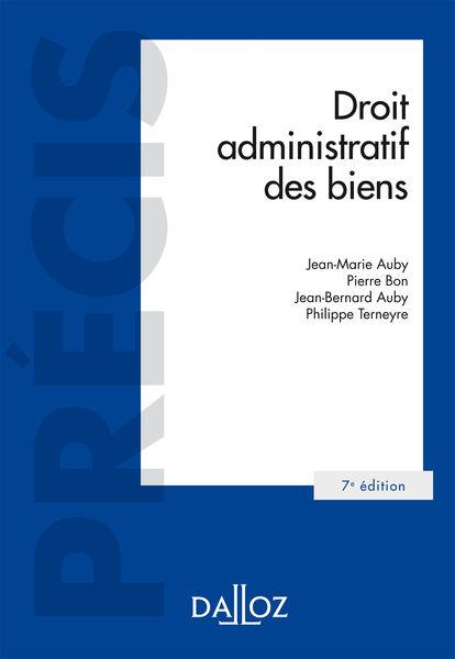 Droit administratif des biens. Domaine public et p...