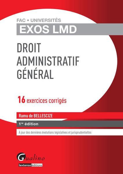 Droit administratif général - 16 exercices corrigé...