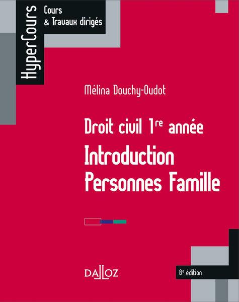 Droit civil 1re année. Introduction Personnes Fami...