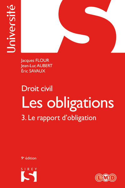 Droit civil. Les obligations Volume 3. 3. Le rappo...
