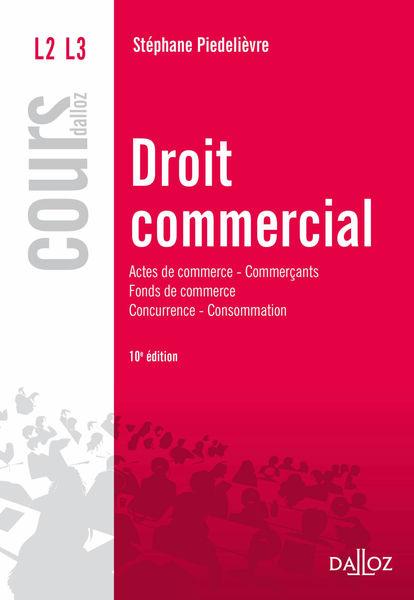 Droit commercial. Actes de commerce - Commerçants ...