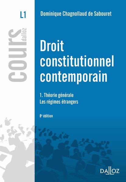 Droit constitutionnel contemporain. 1.Théorie géné...