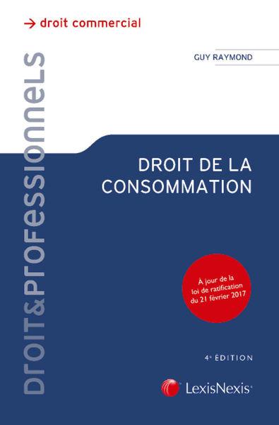 Droit de la consommation - 4e Edition