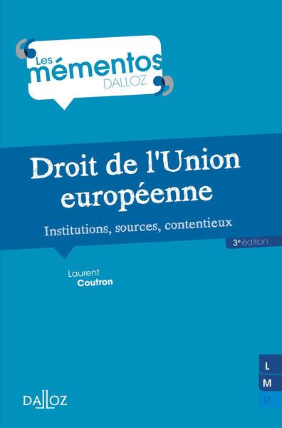Droit de l'Union européenne. Institutions, sources...