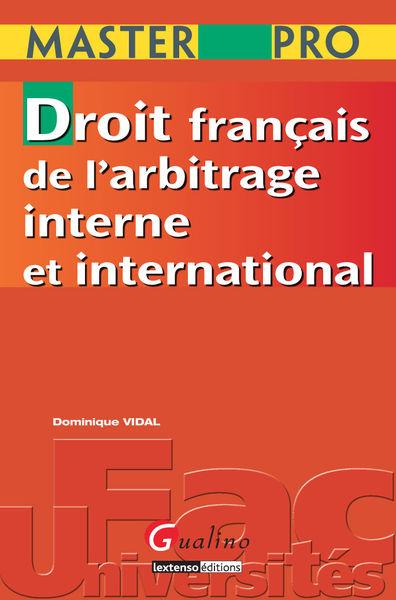 Droit français de l'arbitrage interne et internati...