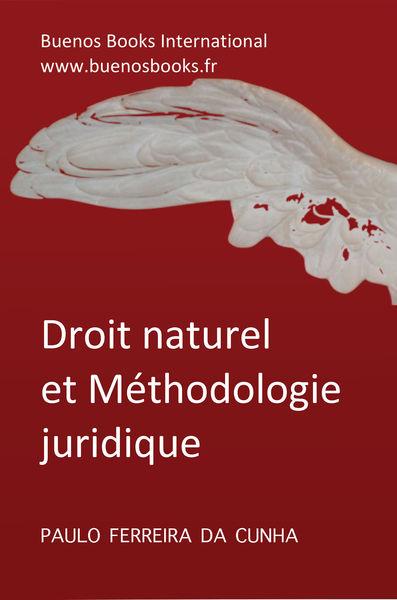 Droit Naturel et Méthodologie Juridique