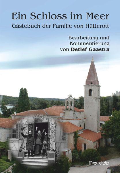 Ein Schloss im Meer - Gästebuch der Familie von Hü...