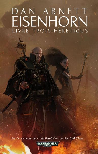 Eisenhorn Livre Trois: Hereticus