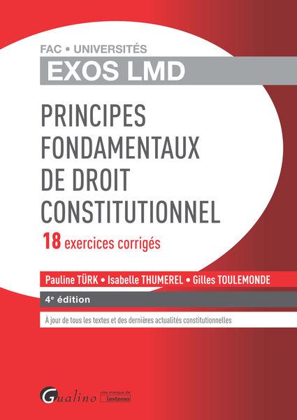 Exos LMD - Principes fondamentaux de droit constit...