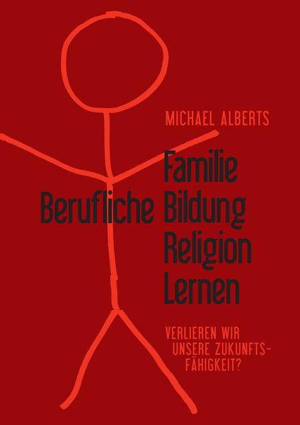 Familie - Berufliche Bildung - Religion - Lernen