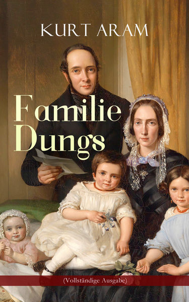 Familie Dungs (Vollständige Ausgabe)